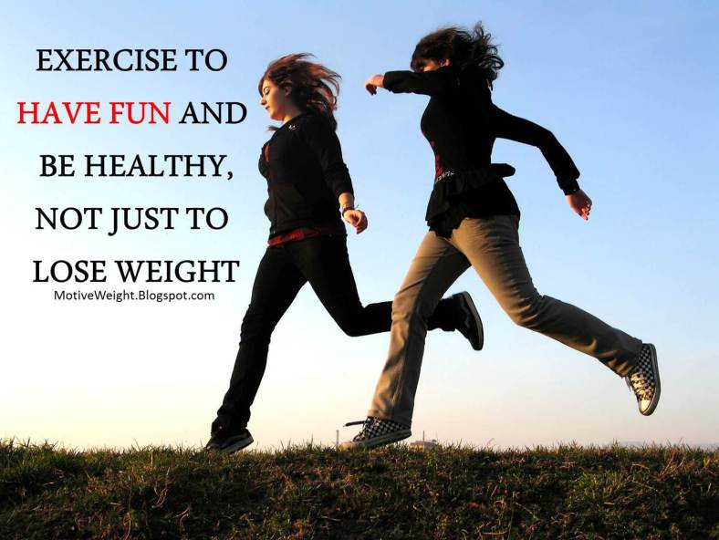 Exercise to have fun
